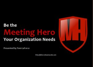 Be the Meeting Hero Your Organization Needs [VIDEO]